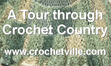 A Tour through Crochet Country--National Crochet Month