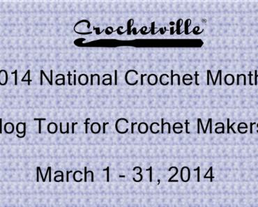 National Crochet Month Blog Tour for Crochet Makers
