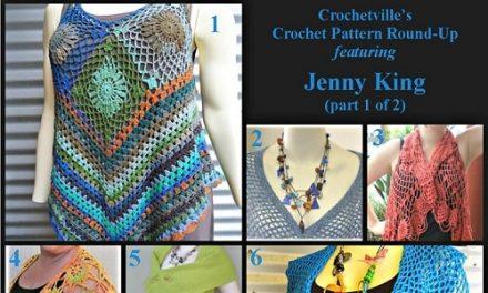 Crochet Pattern Round-Up: Jenny King, part 1 of 2