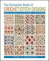 The Complete Book of Crochet Stitch Designs