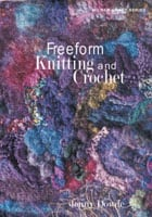Cover of Freeform Knitting and Crochet
