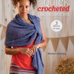 24 Great Things About Quick Crocheted Accessories: 3 Skeins or Less