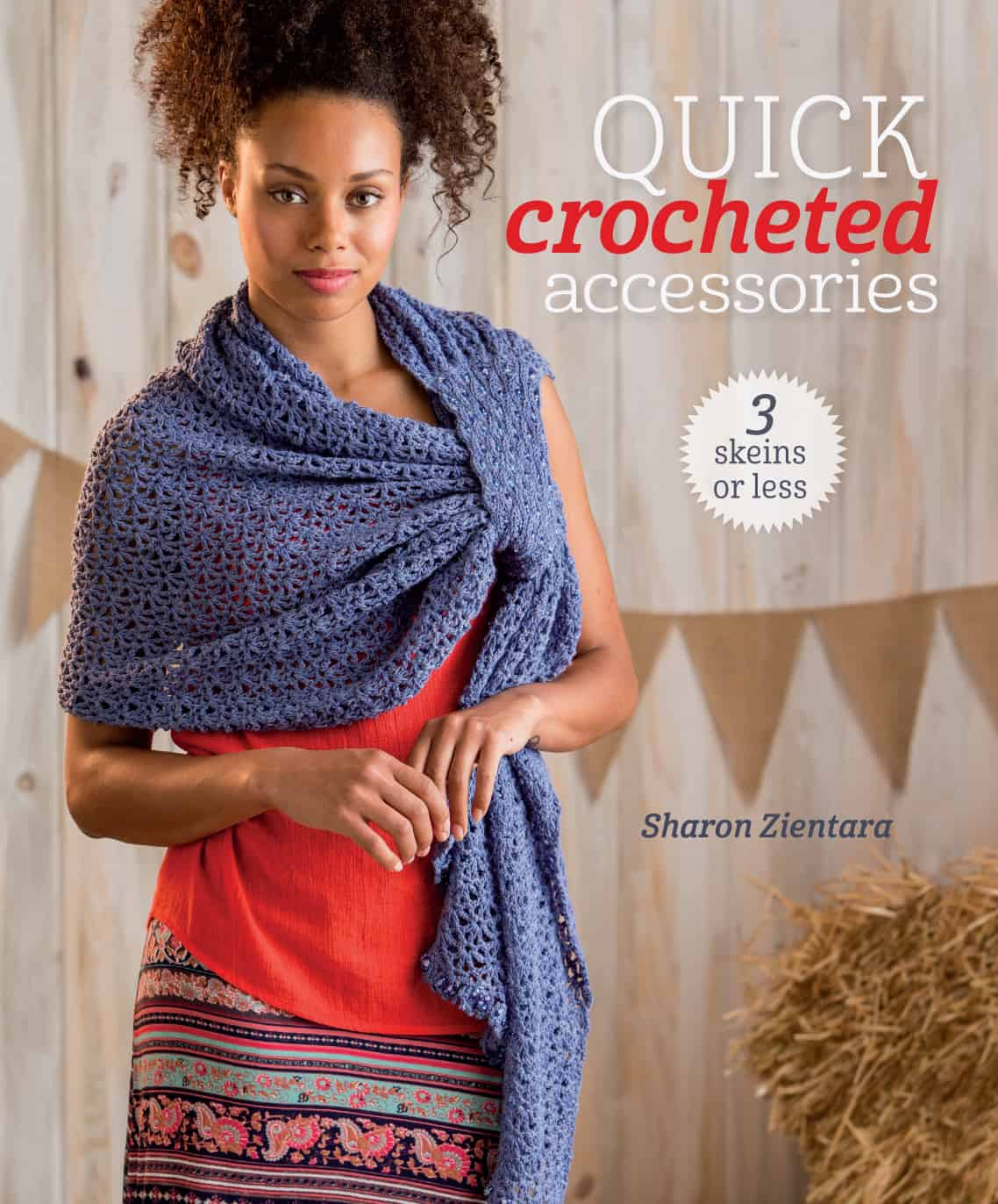 Quick Crochet Accessories (3 Skeins or Less)