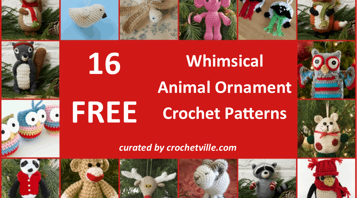 Free Whimsical Animal Ornament Crochet Patterns