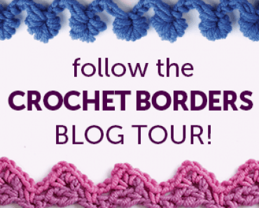 Every Which Way Crochet Borders Blog Tour