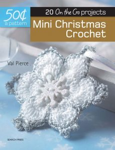 Mini Christmas Crochet - 50 Cents a Pattern - Val Pierce